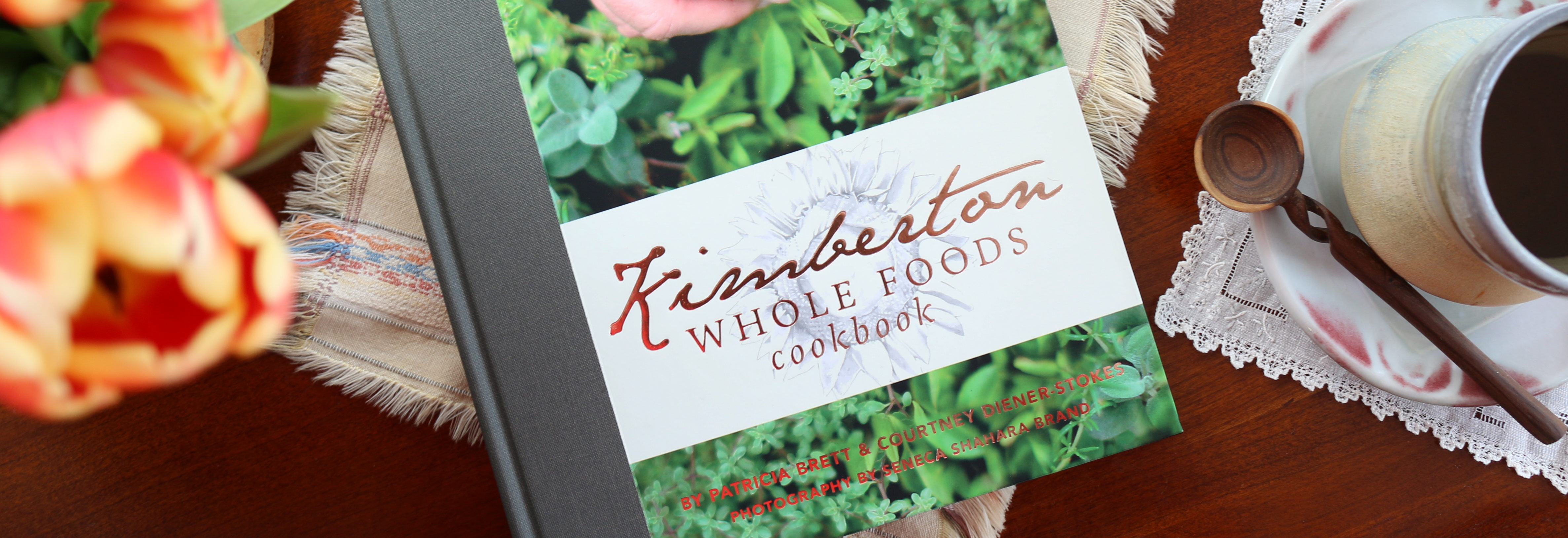 Kimberton Whole Foods Cookbook: A Family History with Recipes